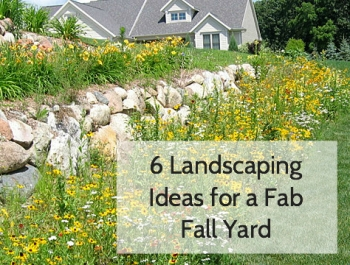 6 Landscaping Ideas for a Fabulous Fall Yard